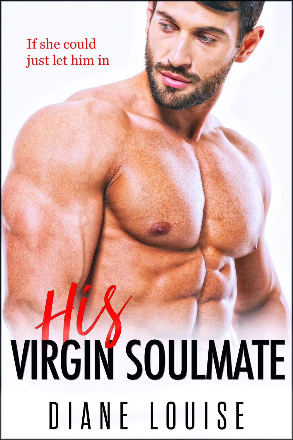 Diane Louise - His Virgin Soulmate.jpg