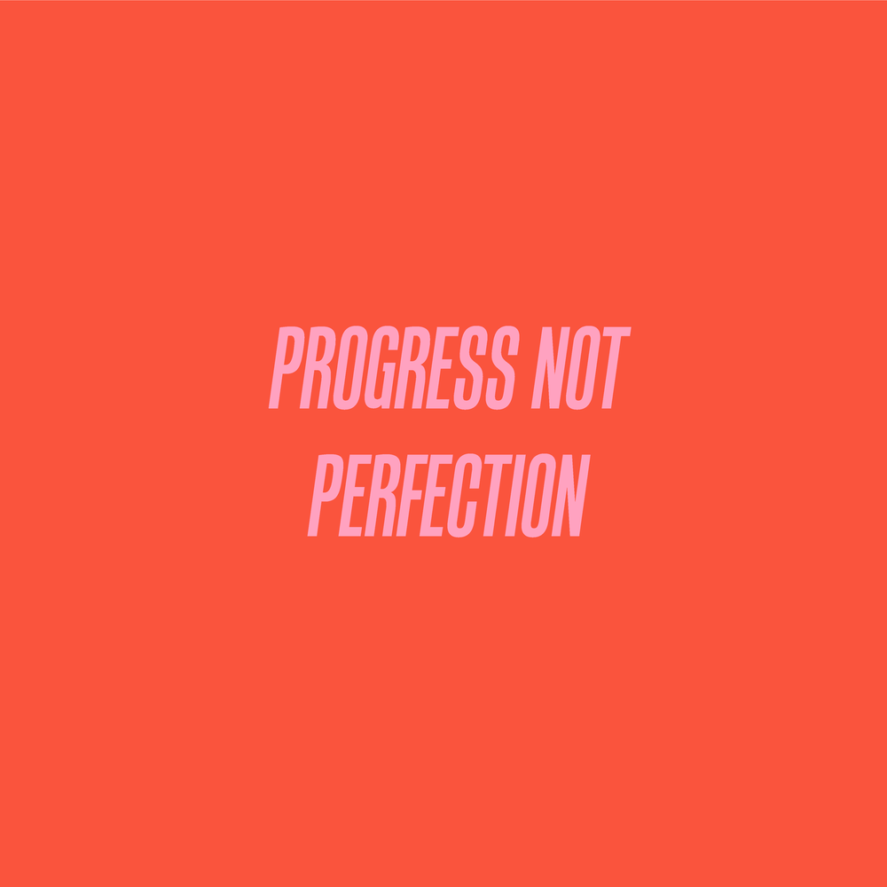 progress not perfection-01.png
