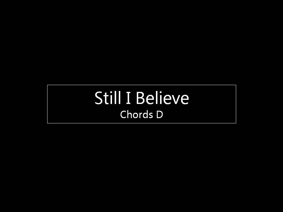 Still I Believe Chart D.jpg
