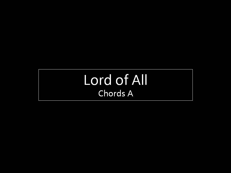 Lord of All A.jpg