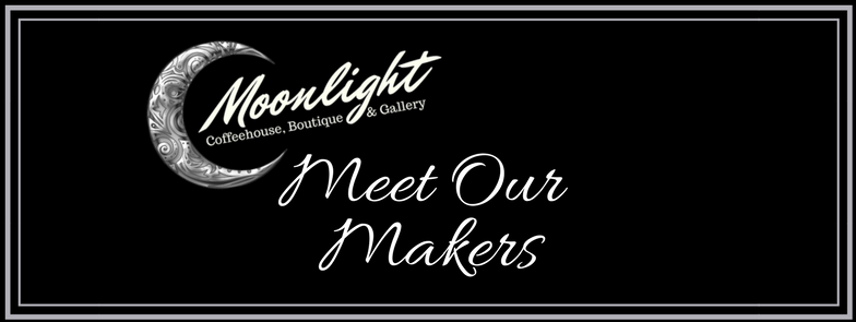 Meet Our Makers Event at Moonlight Coffeehouse - Milwaukie, Oregon's favorite neighborhood coffeeshop!