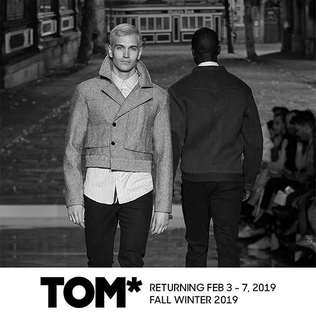 TOM* TORONTO MEN'S FASHION WEEK returns Feb 3-7, 2019 with FALL WINTER 2019 COLLECTIONS from iconic menswear designers and brands #ILOVETOM #IAMTOM #TOMFW19 #lovecanadianfashion