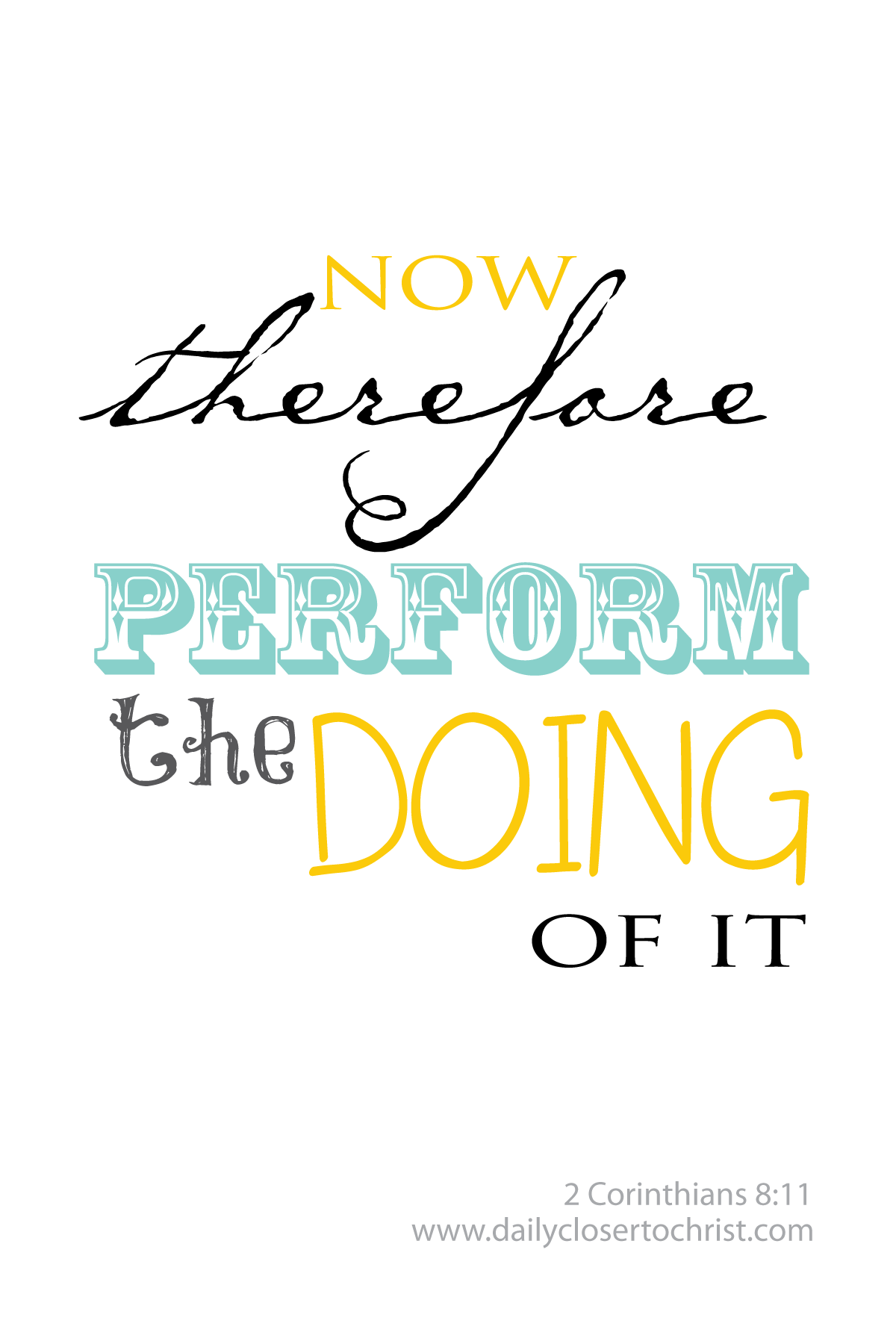 perform the doing