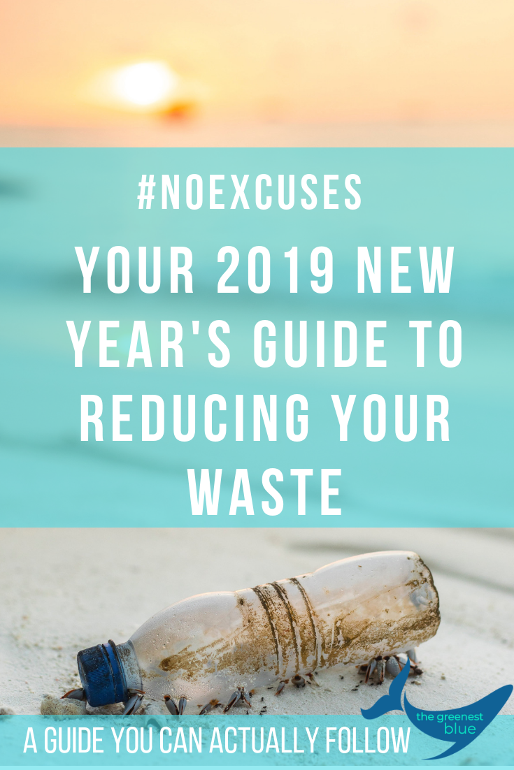 An Eco-Resolution Guide to Actually Reducing Your Waste in 2019