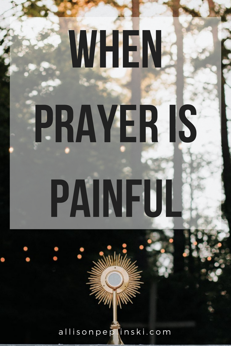 When Prayer is Painful