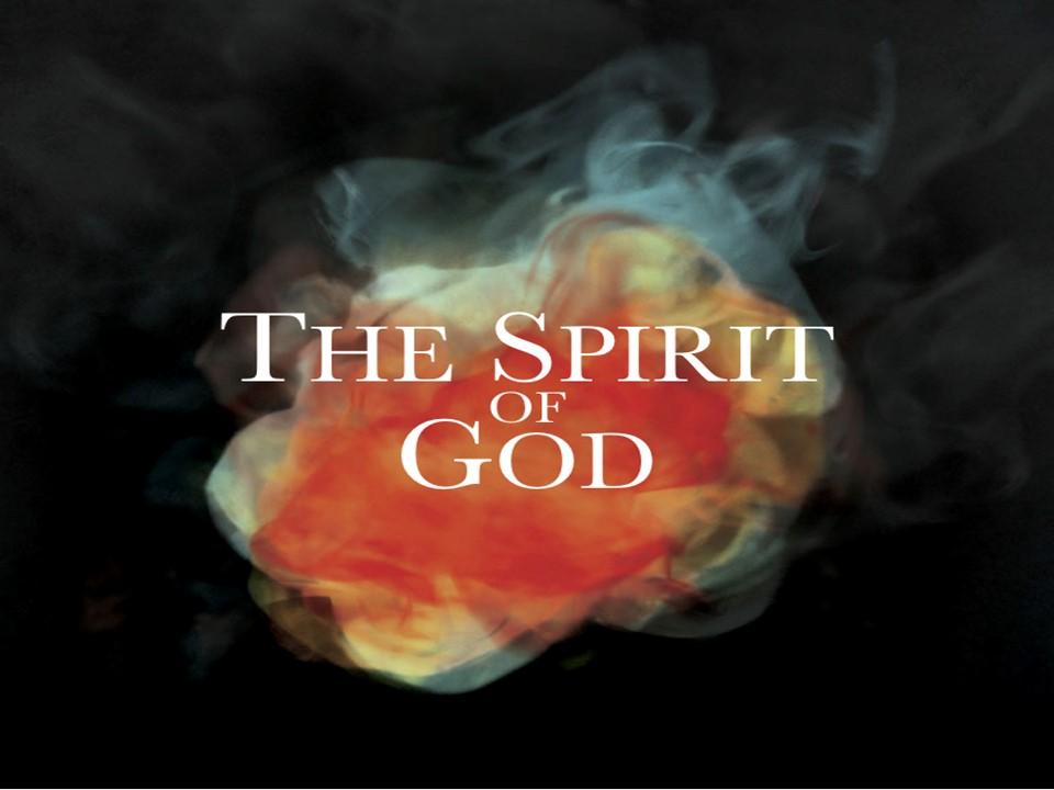 2018 04The Spirit of God.jpg