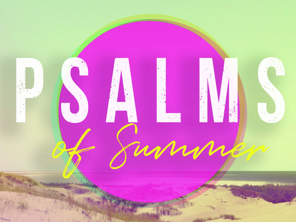 Psalms of Summer Title Slide.jpg