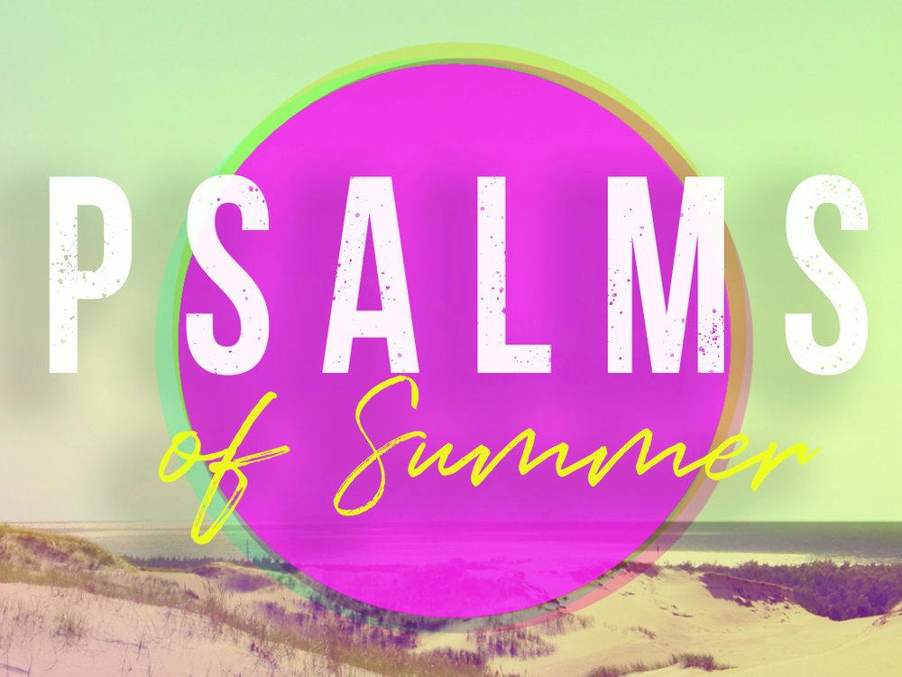Psalms of Summer Title Slide.jpg