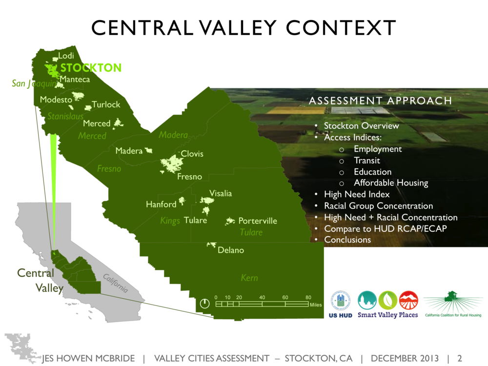 GIS Assessment - Stockton CA - Intro Page  for Smart Valley Places in conjunction with a UCLA graduate-level GIS mapping course, assessing economic need in Stockton, California for the purpose of targeting US HUD resources to the highest-need neighborhoods; ArcGIS, Microsoft Powerpoint.