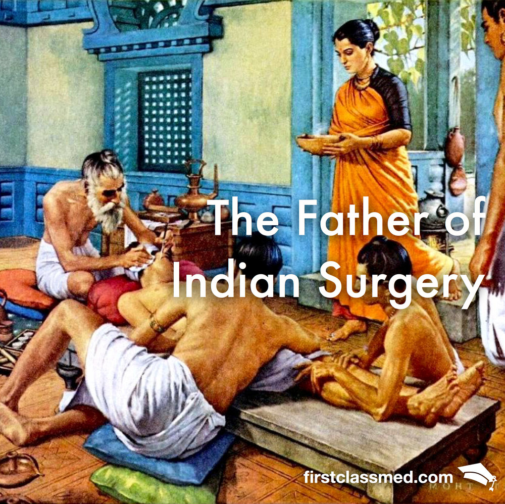 The Father of Indian Surgery - Turning back the clock — Firstclass