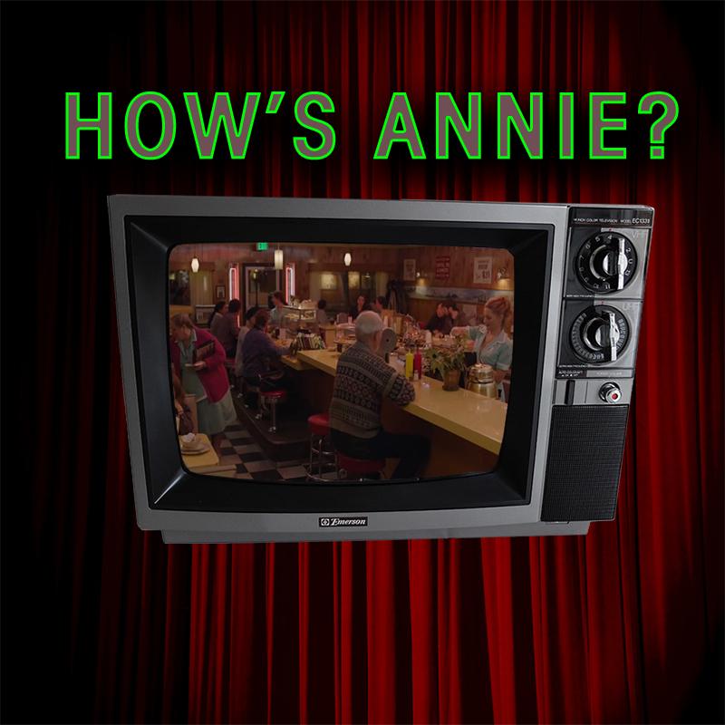 How's Annie #7