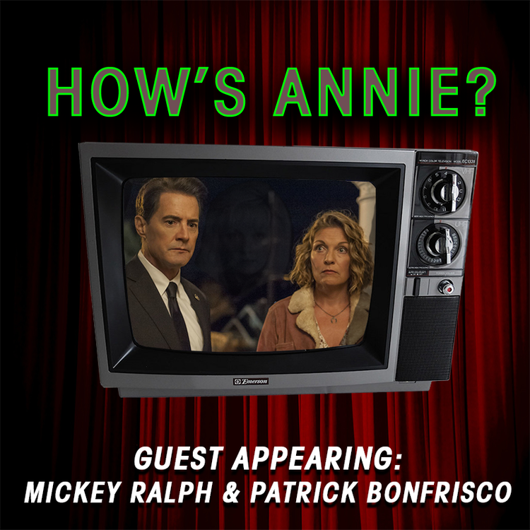 How's Annie?   Episode 17 |  What Year is This?   Charlie and Emily have reached the end of this journey & are joined by Mickey Ralph and Patrick Bonfrisco to discuss the finale.