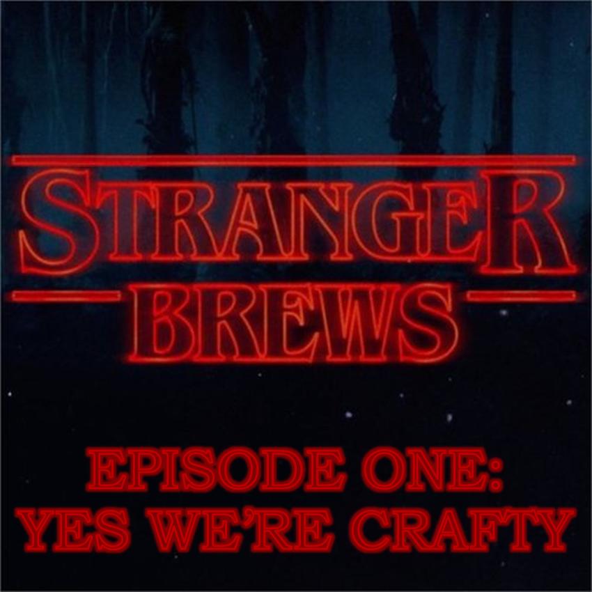 Stranger Brews #1