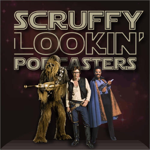 SCRUFFY LOOKIN' PODCASTERS    EPISODE 10 |  An Irish Lass, an Englishman, and a Mutt    Special guest: Claire Regan! How we all met at celebration, female heroines in Star wars, favorite movie/character... AND MUCH MORE!