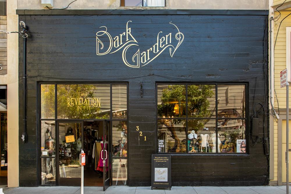 San Francisco Boutique - Dark Garden with Revelation in Fit321 Linden St.San Francisco, CA 94102415-431-7684