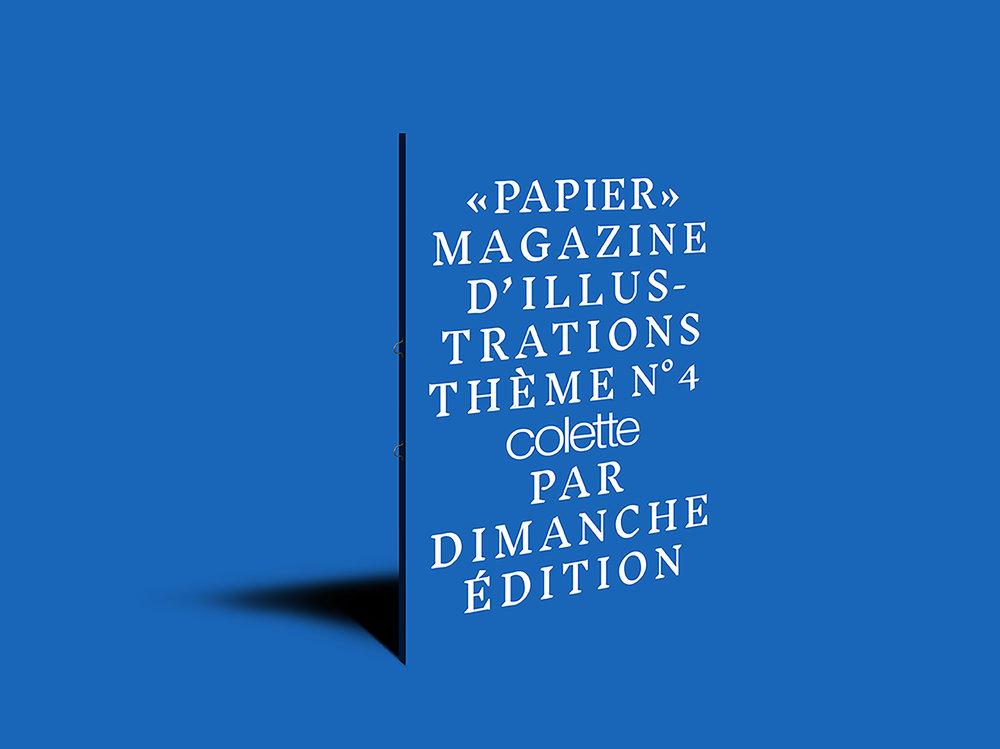PAPIER Magazine numéro 04  Thème : COLETTE    VOIR +