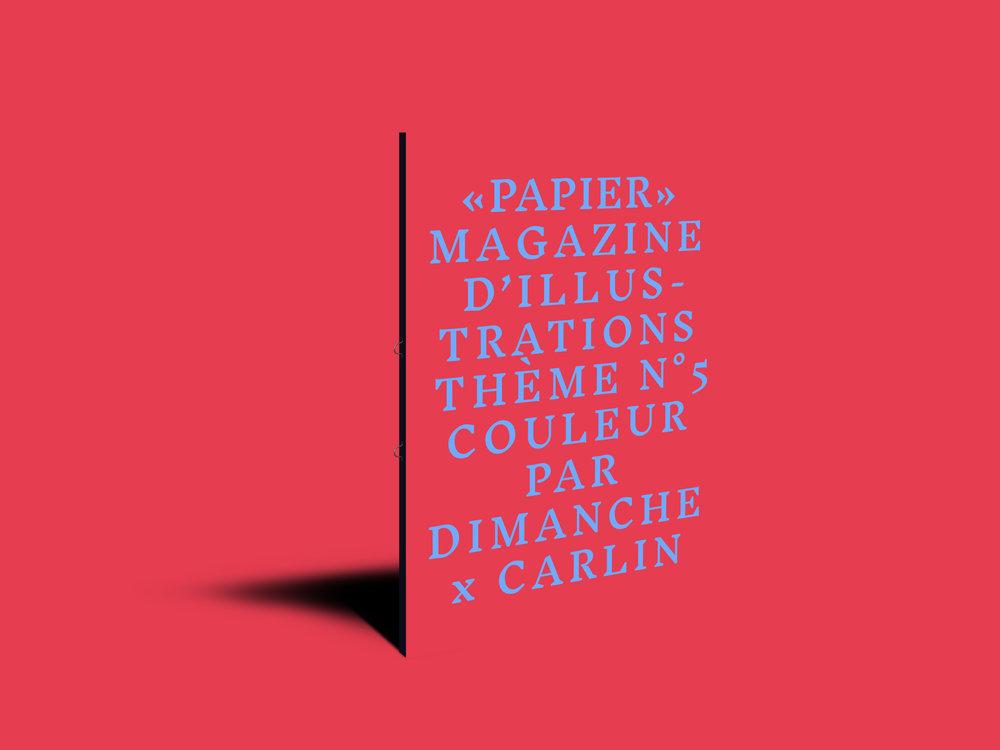 PAPIER Magazine numéro 05  Thème : COULEUR    VOIR +
