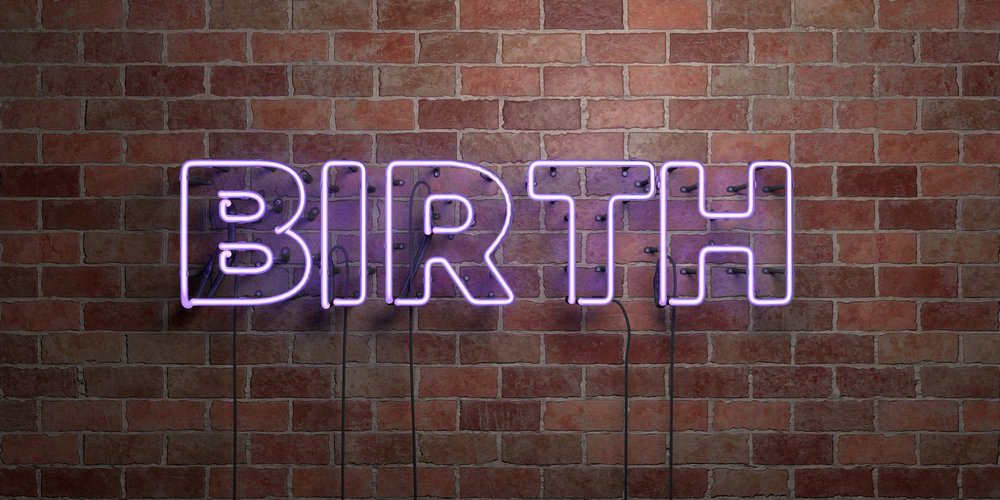 Birth is powerful. Let it empower you. ~ Anonymous