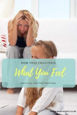 How your child feels what you feel - Pinterest.png