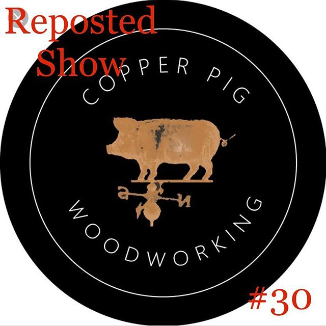 We decided to extend our holiday break (well Justin did) so instead of a new show we made him re-edit episode 30 because of all of the issues we had with it not loading onto ITunes.  If you didn't catch it the first time or just need a good interview with the ever talented Paul Jasper @copper_pig_fine_woodworking  give it a listen.  This was a great show for us to dive in with  our first guest ever.  Check Paul's instagram and website. His work is amazing as well as his daughters work the copper-piglet.  We will be back in two weeks with a new show to kick the New Year off.