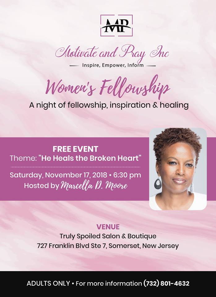 Motivate and Pray, Inc  Women's Fellowship — Marcella D  Moore