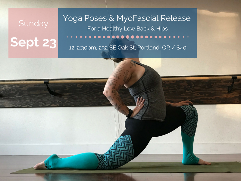 Yoga Poses Myofascial Release For A Healthy Low Back And Hips