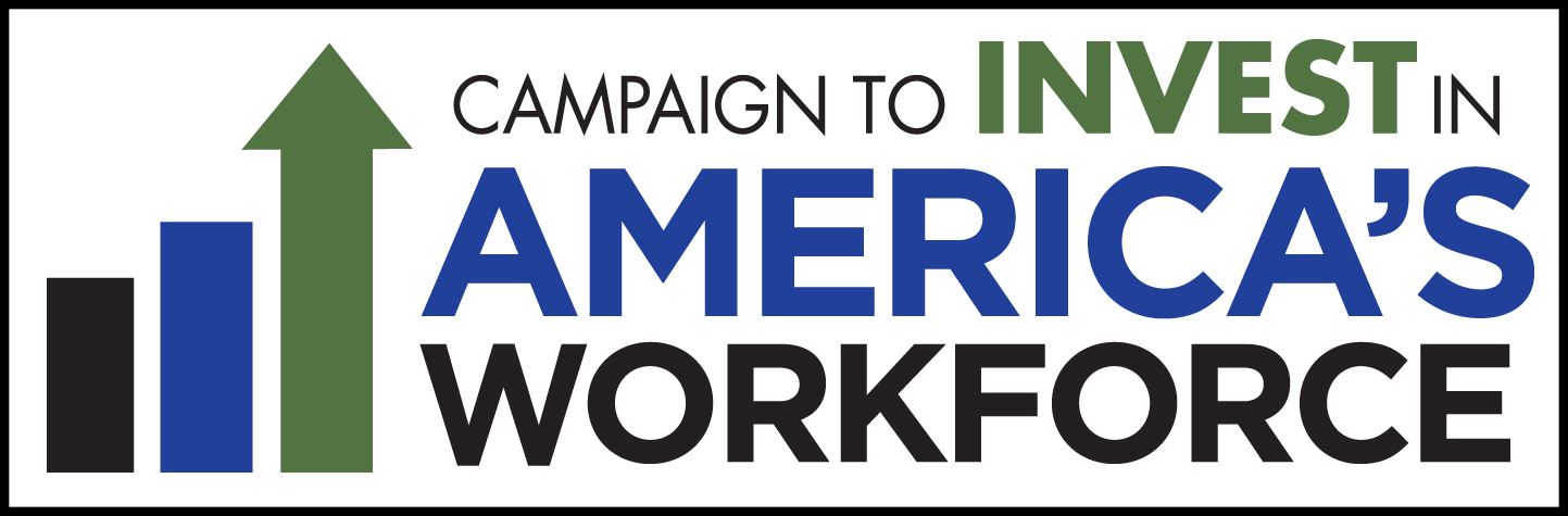 Campaign to Invest in America's Workforce