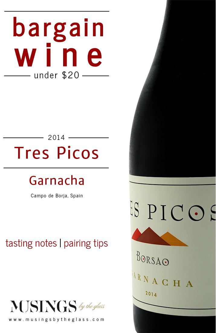 Musings by the Glass - Costco Corner - Borsao Tres Picos Garnacha Red Wine Spain
