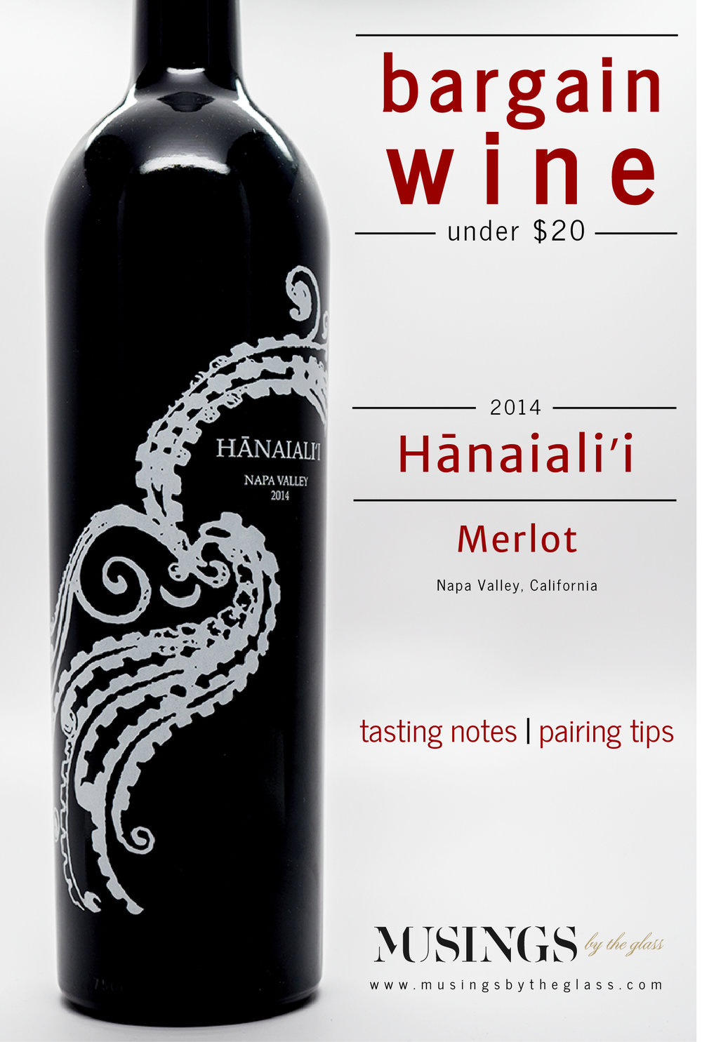 Musings by the Glass - Costco Corner - 2014 Hanaialii Merlot