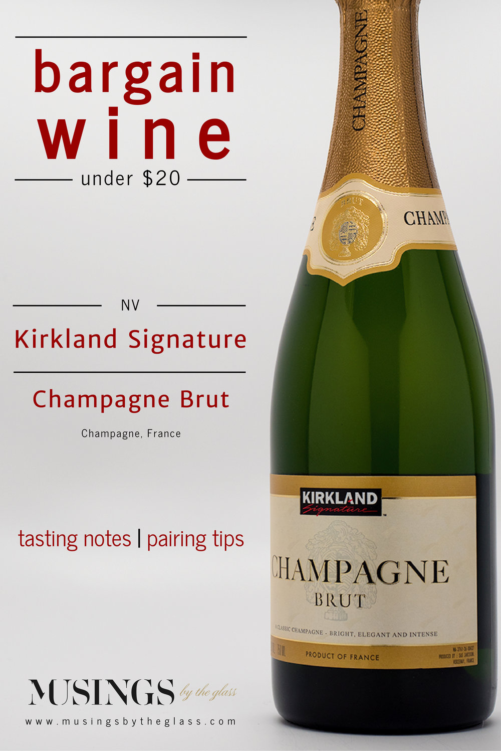 Musings by the Glass - Bargain Wines - Kirkland Signature Champagne Brut