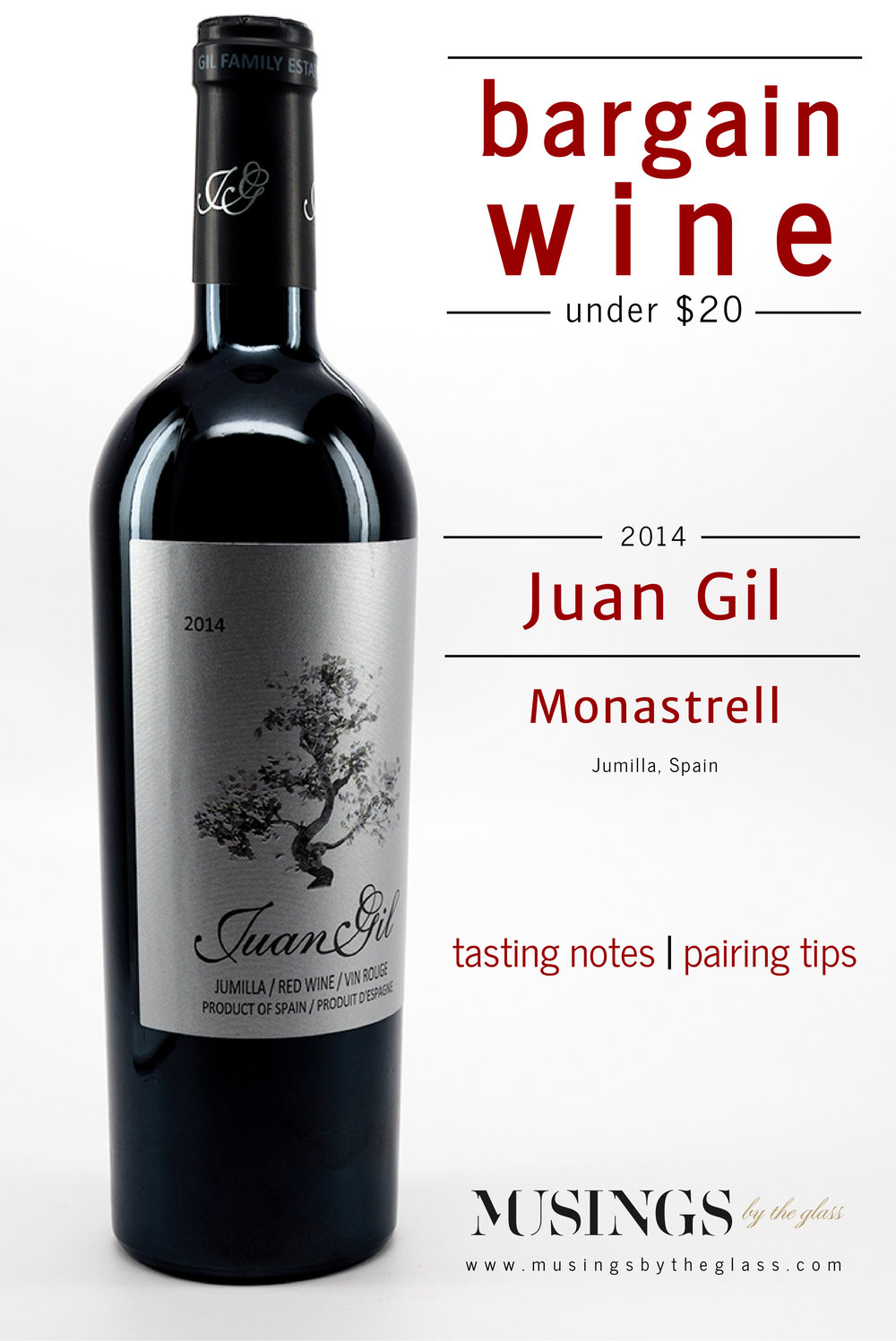 Musings by the Glass - Bargain Wines - 2014 Juan Gil Montrasell Jumilla Spain