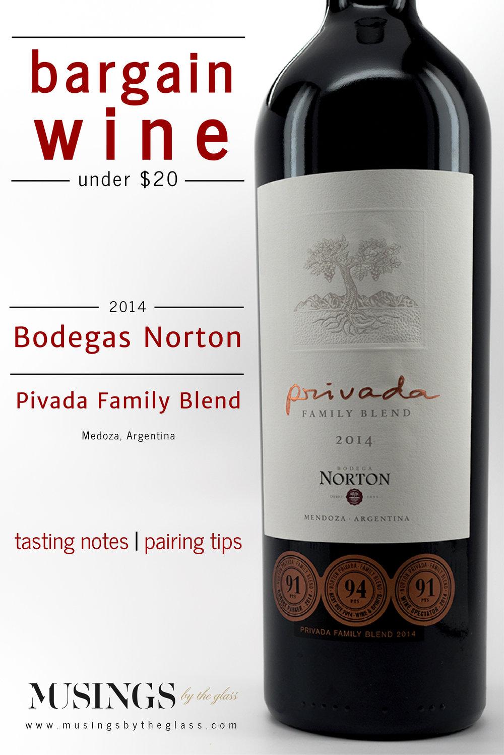 Musings by the Glass - Bargain Wines - Bodegas Norton Privada Family Blend (Malbec, Merlot, Cabernet Sauvignon) from Mendoza, Argentina