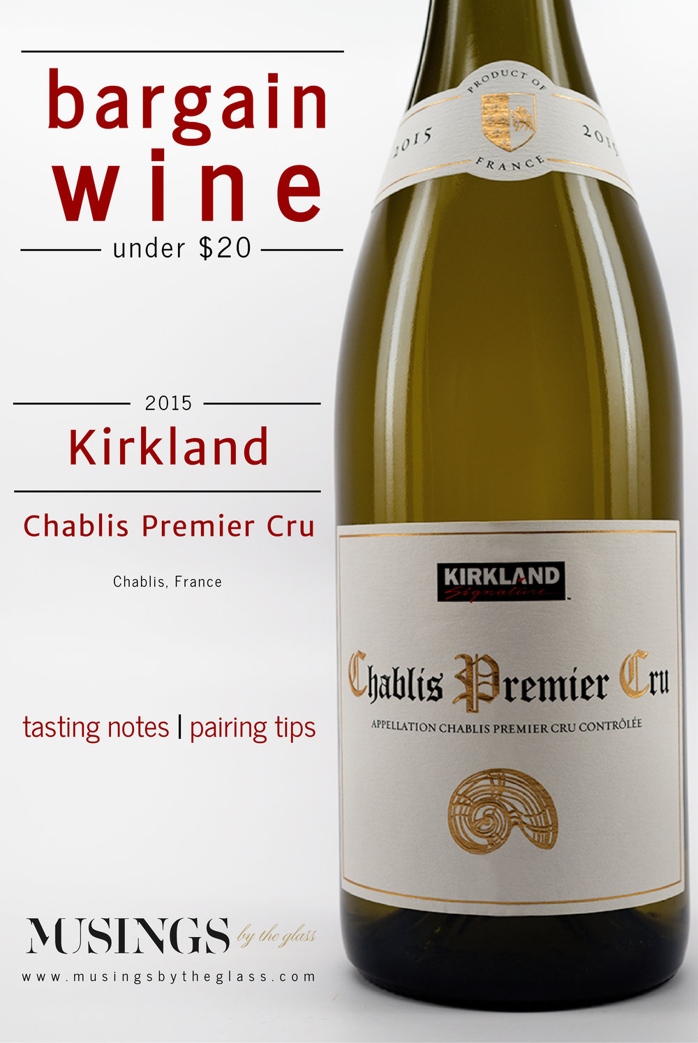Musings by the Glass - Bargain Wines - Kirkland Signature Chardonnay, Chablis, France