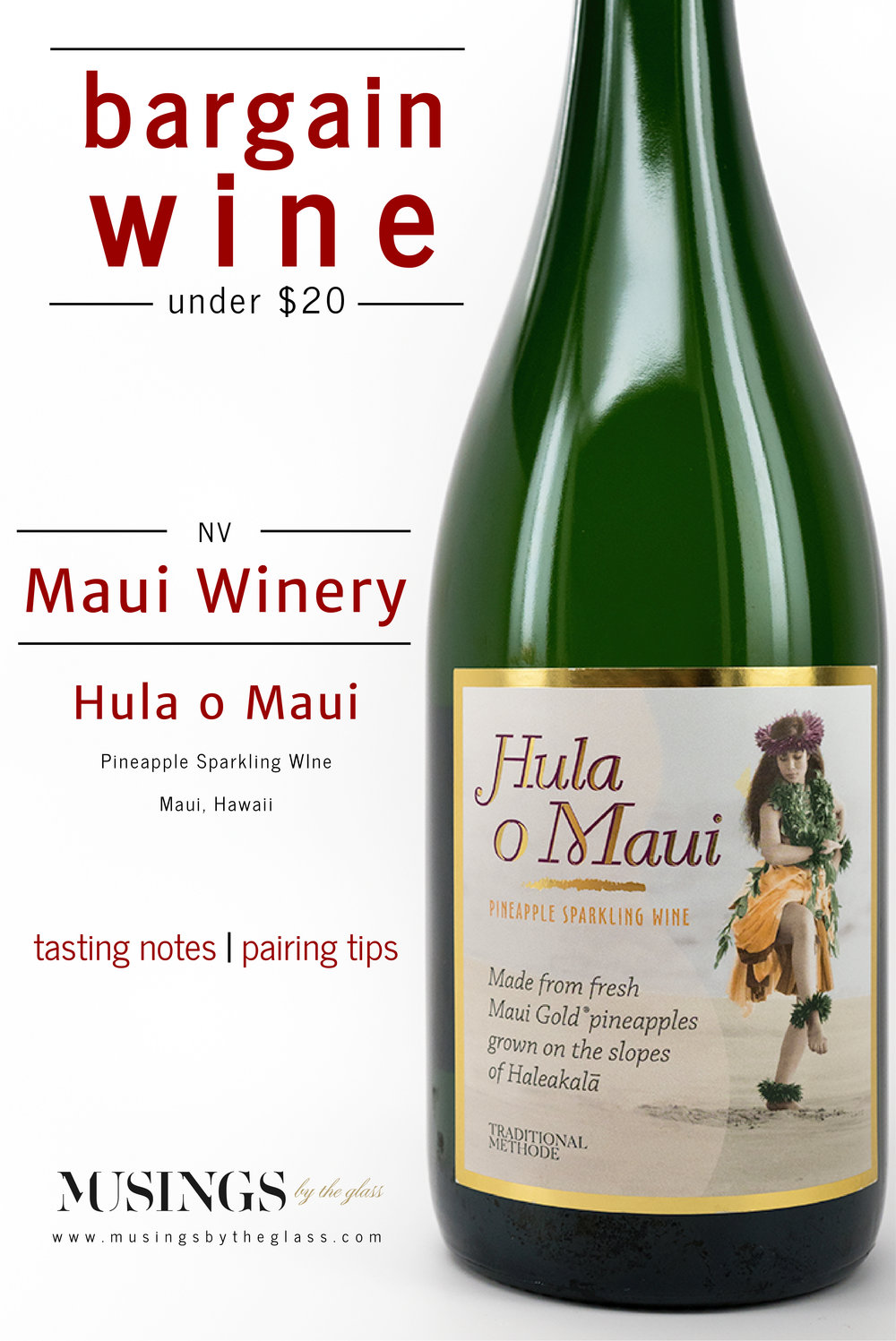 Musings by the Glass - Bargain Wines - Maui Winery Hula o Maui Pineapple Sparkling Wine from Maui, Hawaii