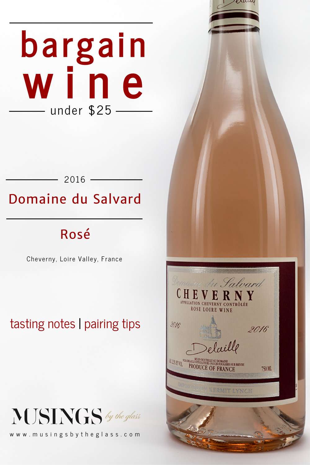 Musings by the Glass - Bargain Wines - Rose from Domaine du Salvard, Cheverny, Loire Valley, France