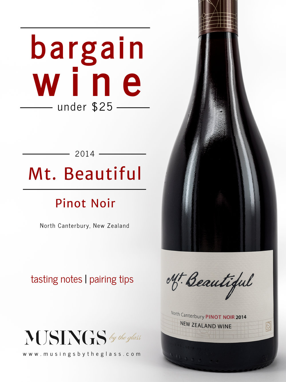 Musings by the Glass - Weekday Wines - 2014 Mt. Beautiful Pinot Noir from North Canterbury, New Zealand
