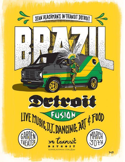 MAR C H ~ BRAZIL      Brazil Detroit Fusion