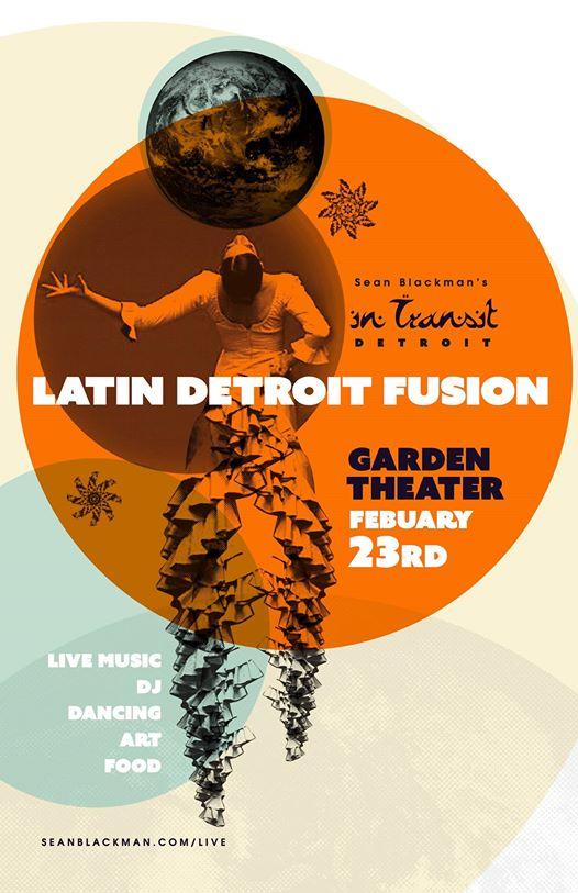 FEBRUARY ~LATIN AMERICA      Latin Detroit Fusion
