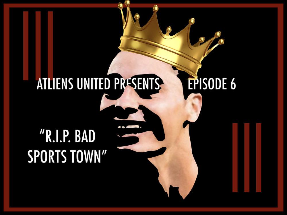 RIP BAD SPORTS TOWN.001.jpeg