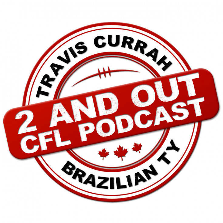 2 and out CFL podcast - Travis Currah and Brazilian Ty bring you a CFL podcast that focuses on fantasy, league news and everything there is to know about Canadian football.