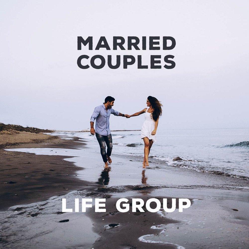 Married Couples Life Group  runs seasonally.