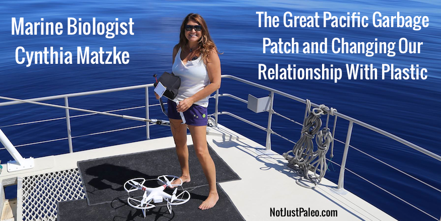 Marine Biologist Cynthia Matzke on the Great Pacific Garbage Patch