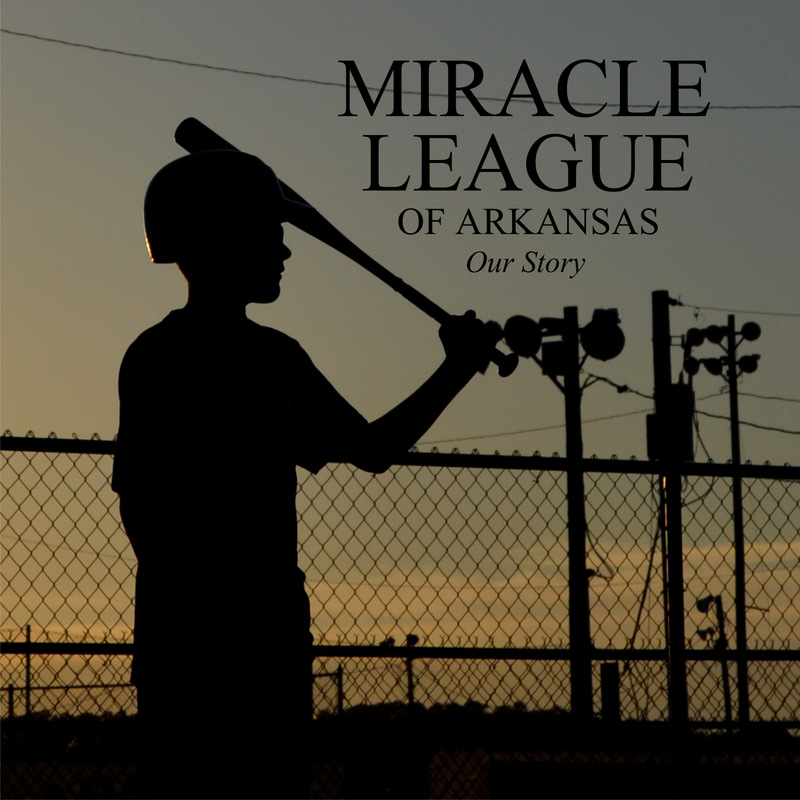 """""""MIRACLE LEAGUE OF ARKANSAS: Our Story"""":  130 page book of original photography and graphic design to celebrate 10 years of Miracle League in Arkansas     →"""