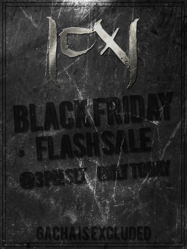 CerberusXing Black Friday Flash Sale - November 25, 2016