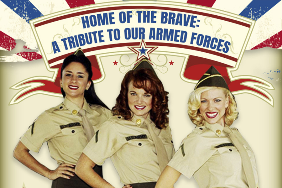Home of the Brave: A Tribute to our Armed Forces