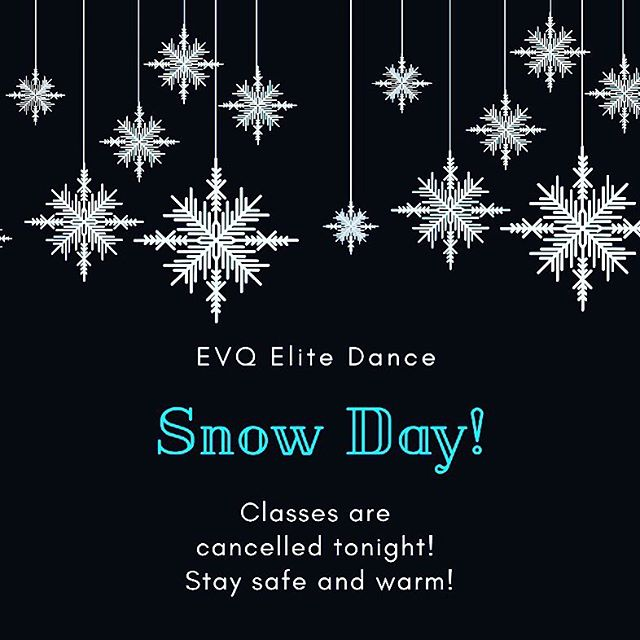 Classes are cancelled tonight! Stay safe and stay warm! ❤️
