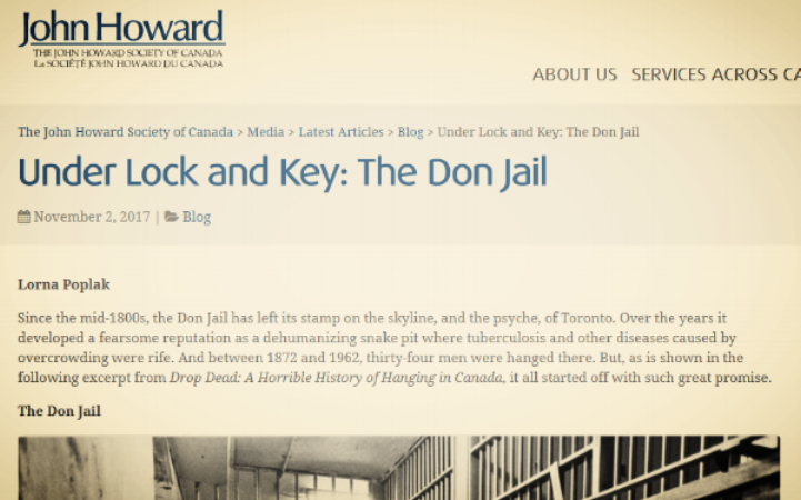 Lorna has a featured post on the   John Howard Society of Canada's blog   where she discusses the history of Toronto's Don Jail.