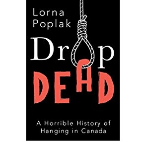 Drop Dead: A Horrible History of Hanging in Canada explores the people and the events behind Canada's 109-year experiment with capital punishment. Told in a conversational easy-to-read voice, it's the story of alcoholic executioners, nervous sheriffs, hanging judges, wrongful convictions, unruly mobs, and even a botched execution (or two).
