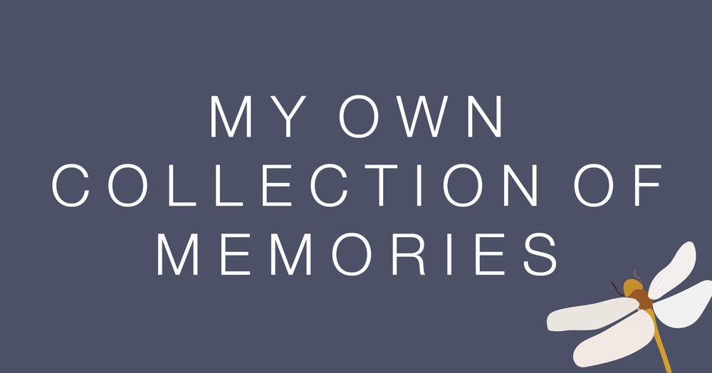 My Own Memories.jpg
