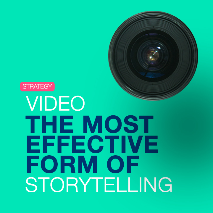 Video the most effective form of storytelling.jpg